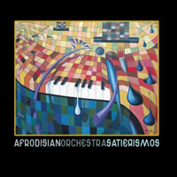 Afrodisian Orchestra – Satierismos