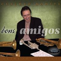 Claudio Roditi - Bons Amigos