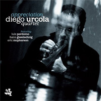 Diego Urcola Quartet – Appreciation