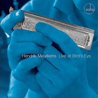 Hendrik Meurkens - Live at Bird's Eye