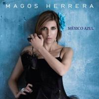 Magos Herrera - Mexico Azul